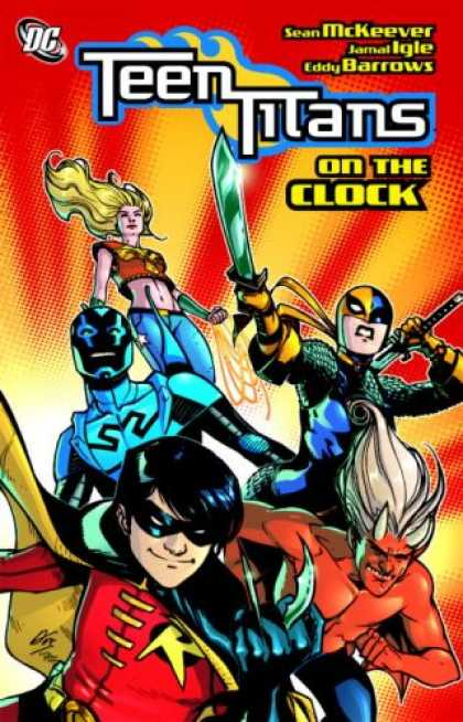 Bestselling Comics (2008) - Teen Titans On the Clock (Teen Titans (Dc Comics) (Graphic Novels)) by Sean Mcke - Teen Titans On The Clock - Sean Mckeever - Green Sword - Devil - Eddy Barrows