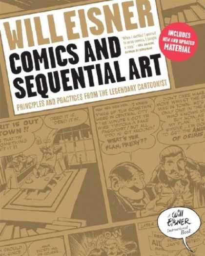 Bestselling Comics (2008) - Comics and Sequential Art (Will Eisner Instructional Books) by Will Eisner - Will Eisner - Comics And Sequential Art - Includes New And Updated Material - Principles And Practices From The Legendary Cartoonist - Will Eisner International Book