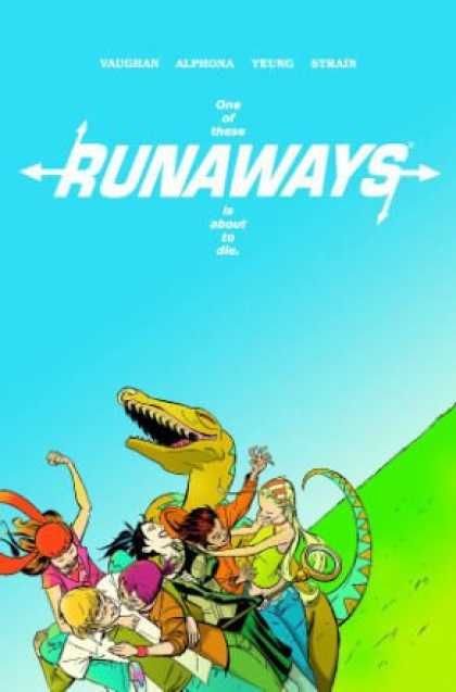 Bestselling Comics (2008) - Runaways, Vol. 3 (v. 3) by Brian K Vaughan - Runaways - Dinosaur - Girls - Boys