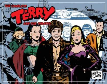 Bestselling Comics (2008) - Complete Terry And The Pirates Volume 6: 1945-1945 (Complete Terry & the Pirates