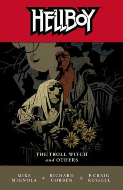 Bestselling Comics (2008) - Hellboy, Vol. 7: The Troll Witch and Other Stories (v. 7) by Mike Mignola - Mignola - Corben - Russell - Troll Witch - Flowers