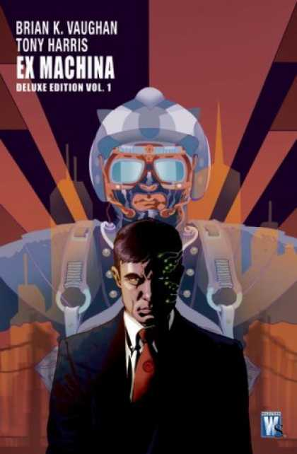 Bestselling Comics (2008) - Ex Machina, Vol. 1 (Deluxe Edition) by Brian Vaughan - Watch Out For The Guy Behind You - Ready For Battle - I Will Follow You Anywhere - This Is Very Serious - If I Dont Do It He Will