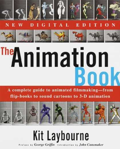 Bestselling Comics (2008) - The Animation Book: A Complete Guide to Animated Filmmaking--From Flip-Books to - Kit Laybourne - Camels - Figures - Cartoons - 3-d Animation