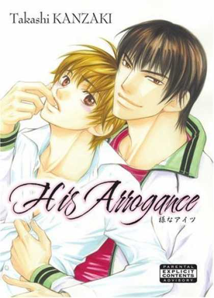 Bestselling Comics (2008) - His Arrogance (Yaoi) by Takashi Kanzaki