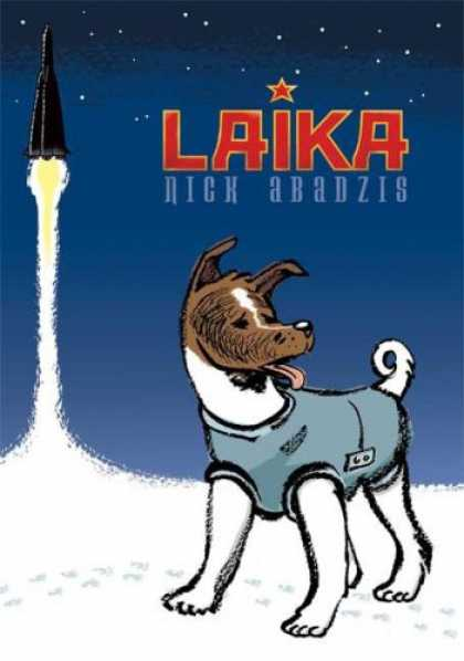 Bestselling Comics (2008) - Laika by Nick Abadzis - Dog - Rocket - Laika - Stars - Night