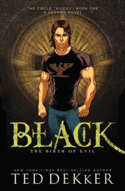 Bestselling Comics (2008) - Black: The Birth of Evil (The Circle Trilogy Graphic Novels, Book 1) by Ted Dekk - Black - Evil - Muscle - Graphic Novel - Trilogy
