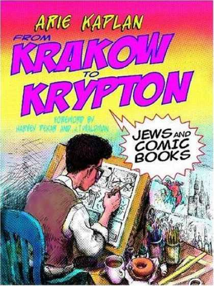 Bestselling Comics (2008) - From Krakow to Krypton: Jews and Comic Books by Arie Kaplan