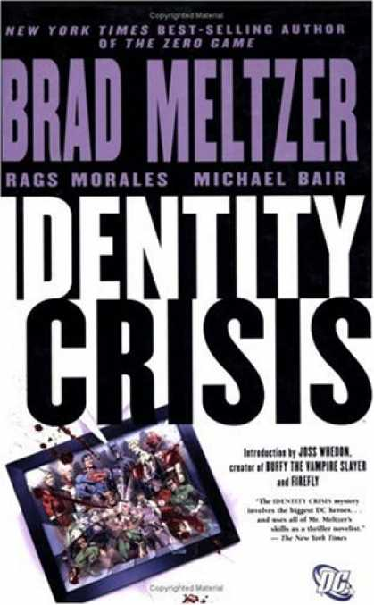Bestselling Comics (2008) - Identity Crisis (DC Comics) by Brad Meltzer