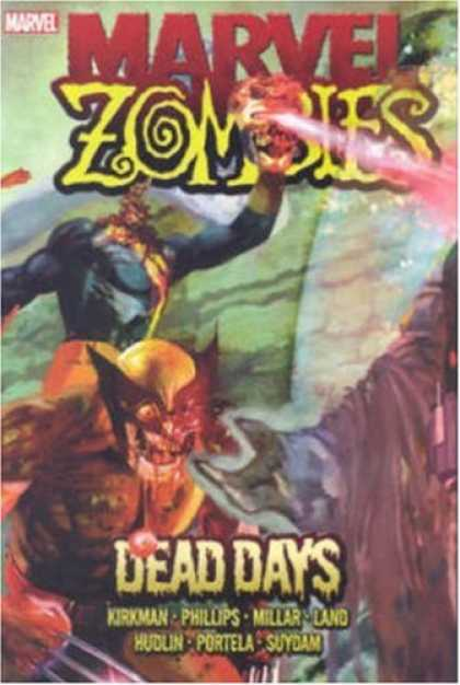 Bestselling Comics (2008) - Marvel Zombies: Dead Days by Robert Kirkman - Zombies - Dead Days - X-men - Wolverine - Mutants