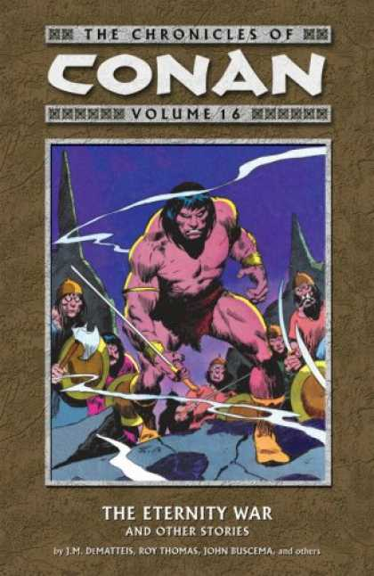 Bestselling Comics (2008) - The Chronicles of Conan, Vol. 16: The Eternity War and Other Stories (v. 16) by - Conan - Chronicles - Volume 16 - Eternity War - Jm Dematties