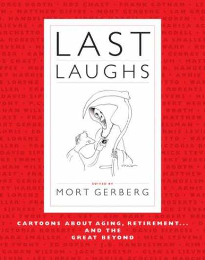 Bestselling Comics (2008) - Last Laughs: Cartoons About Aging, Retirement...and the Great Beyond