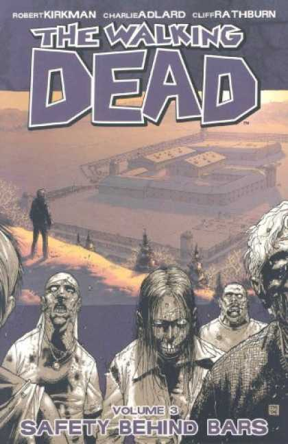 Bestselling Comics (2008) - The Walking Dead Volume 3: Safety Behind Bars (v. 3) by Robert Kirkman