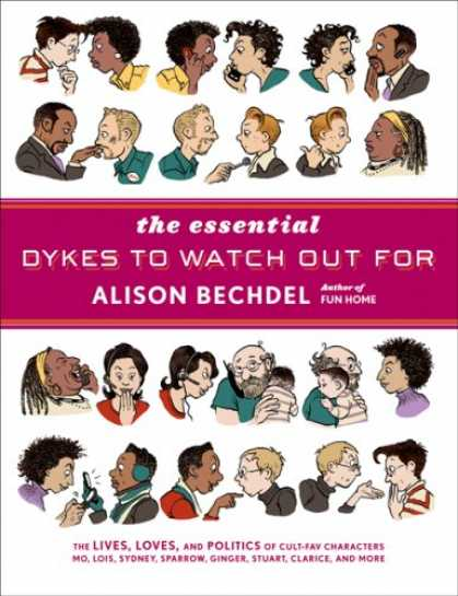 Bestselling Comics (2008) - The Essential Dykes to Watch Out For by Alison Bechdel