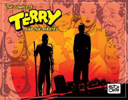 Bestselling Comics (2008) - Complete Terry And The Pirates Volume 4: 1941-1942 (Complete Terry & the Pirates - Milton Caniff - Captain Joseph Patterson - Men - Women - Sun