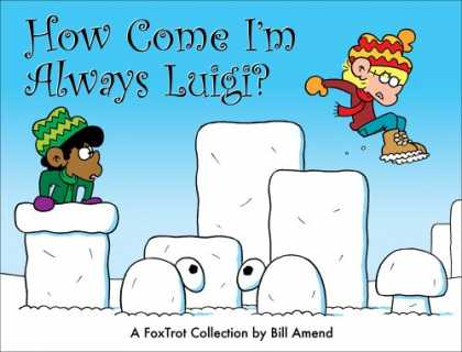 Bestselling Comics (2008) - How Come I'm Always Luigi? A FoxTrot Collection by Bill Amend
