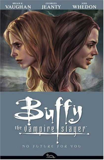 Bestselling Comics (2008) - No Future For You (Buffy the Vampire Slayer Season Eight, Volume 2) by Brian K.