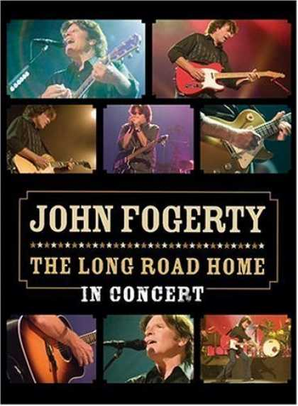 Bestselling Movies (2006) - John Fogerty: The Long Road Home in Concert by Martyn Atkins