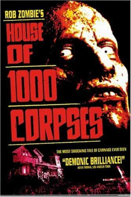 Bestselling Movies (2006) - House of 1,000 Corpses