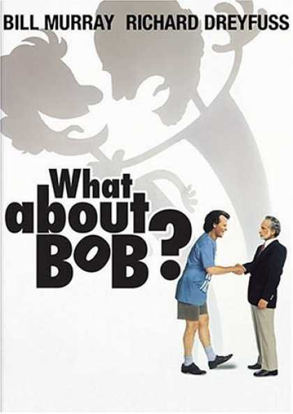 Bestselling Movies (2006) - What About Bob? by Frank Oz