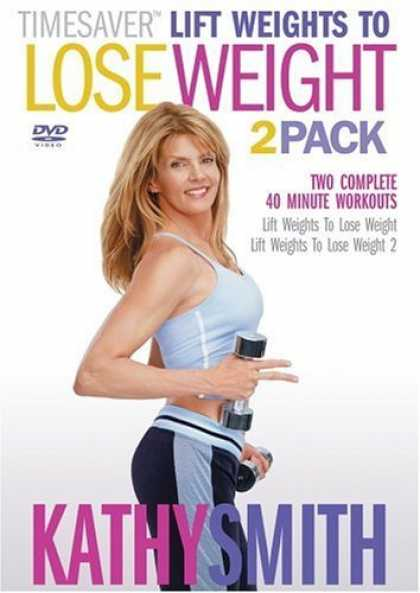 Bestselling Movies (2006) - Kathy Smith Timesaver - Lift Weights to Lose Weight, Vols. 1 & 2