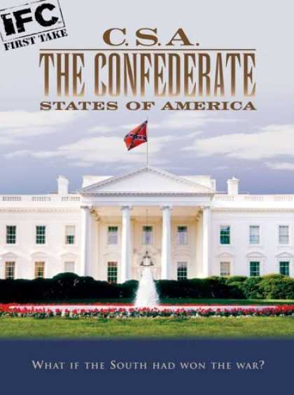 Bestselling Movies (2006) - CSA: The Confederate States of America by Kevin Willmott
