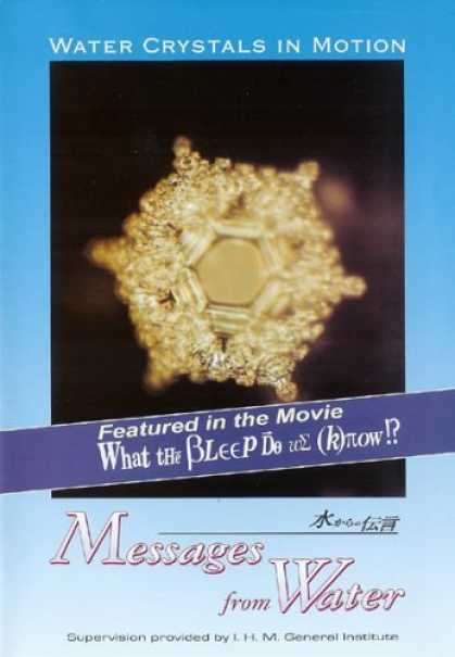 Bestselling Movies (2006) - Water Crystals in Motion- Messages From Water