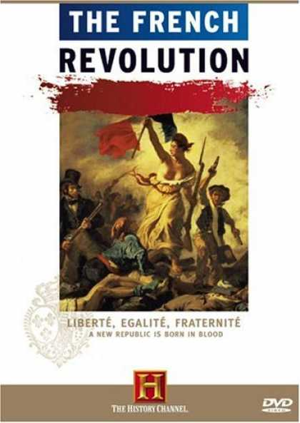 Bestselling Movies (2006) - The French Revolution (History Channel) by Doug Shultz
