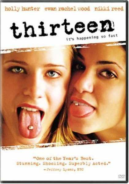 Bestselling Movies (2006) - Thirteen by Catherine Hardwicke