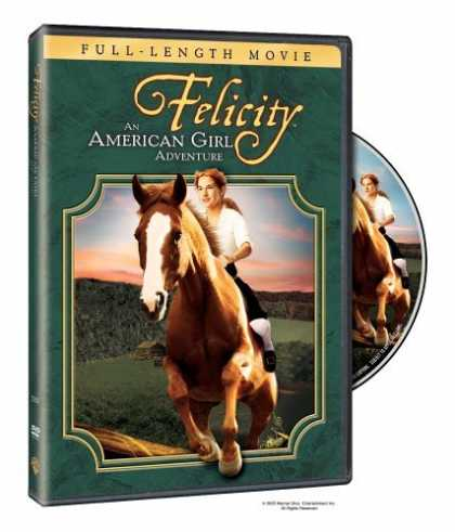 Bestselling Movies (2006) - Felicity - An American Girl Adventure by Nadia Tass