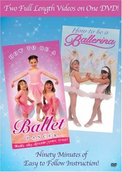 Bestselling Movies (2006) - How to Be a Ballerina/How to Be a Ballet Dancer