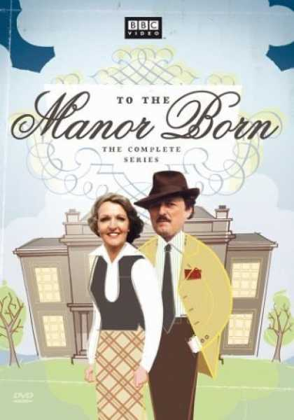 Bestselling Movies (2006) - To the Manor Born - The Complete Series by Gareth Gwenlan