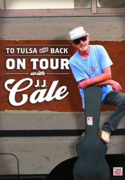 Bestselling Movies (2006) - J.J. Cale - To Tulsa And Back: On Tour With JJ Cale by Jörg Bundschuh