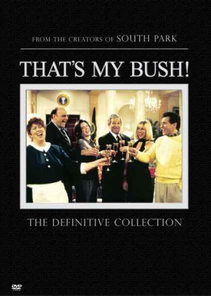 Bestselling Movies (2006) - That's My Bush! The Definitive Collection