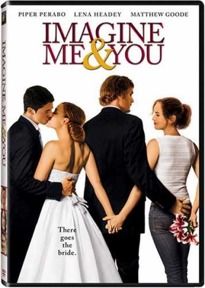Bestselling Movies (2006) - Imagine Me & You by Ol Parker