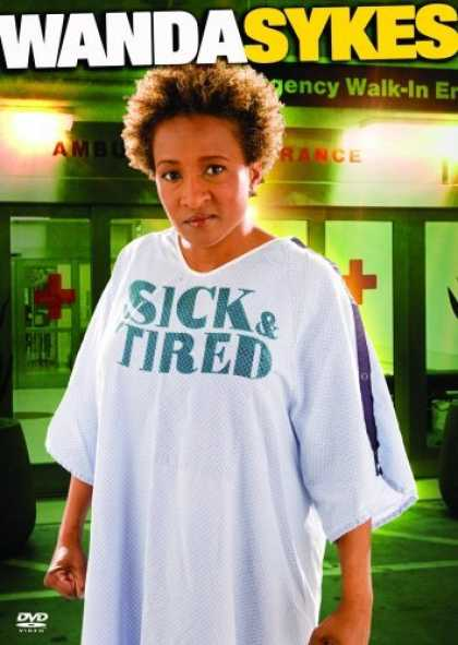 Bestselling Movies (2006) - Wanda Sykes - Sick and Tired by Michael Drumm
