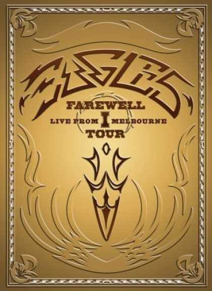 Bestselling Movies (2006) - The Eagles - Farewell 1 Tour - Live From Melbourne by Carol Dodds