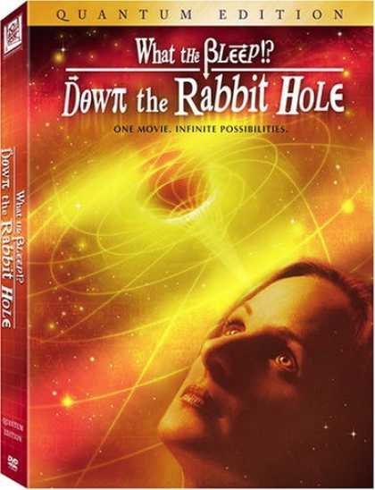 "Bestselling Movies (2006) - What the ""Bleep"" Do We Know!? - Down the Rabbit Hole Quantum by William Arntz"
