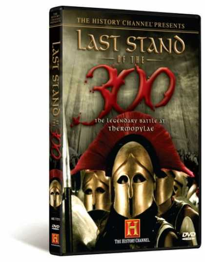 Bestselling Movies (2007) - The History Channel Presents Last Stand of the 300 - The Legendary Battle at The