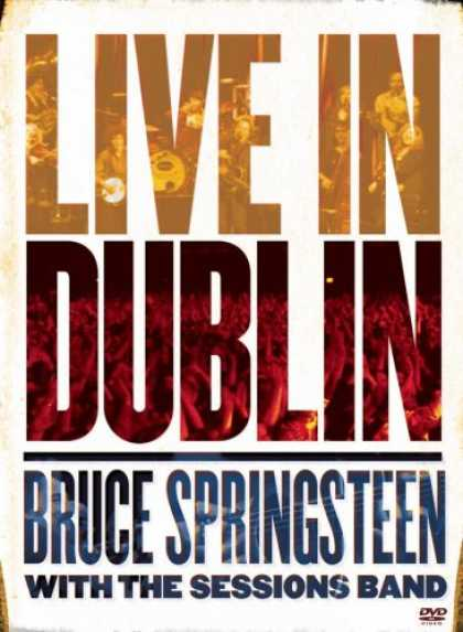 Bestselling Movies (2007) - Bruce Springsteen with the Sessions Band: Live In Dublin