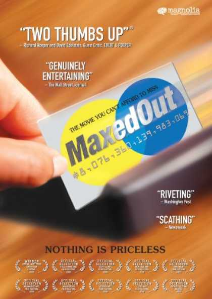 Bestselling Movies (2007) - Maxed Out by James D. Scurlock