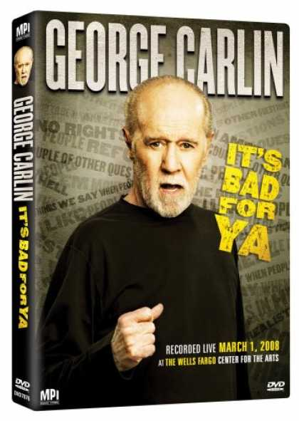 Bestselling Movies (2008) - George Carlin: It's Bad For Ya by George Carlin
