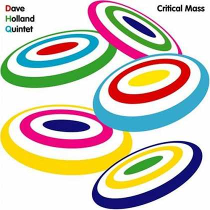 Bestselling Music (2006) - Critical Mass by Dave Holland Quintet