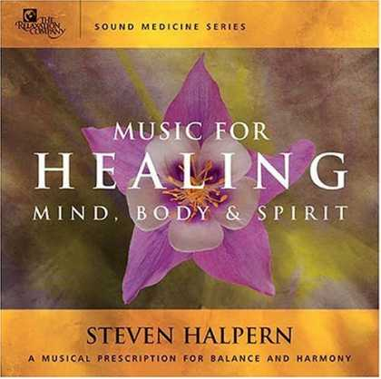 Bestselling Music (2006) - Sound Medicine: Music for Healing by Steven Halpern