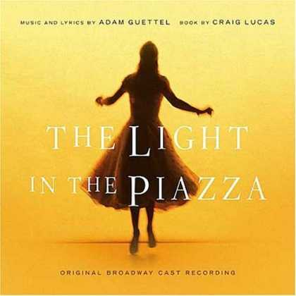 Bestselling Music (2006) - The Light in the Piazza (2005 Original Broadway Cast) by Adam Guettel