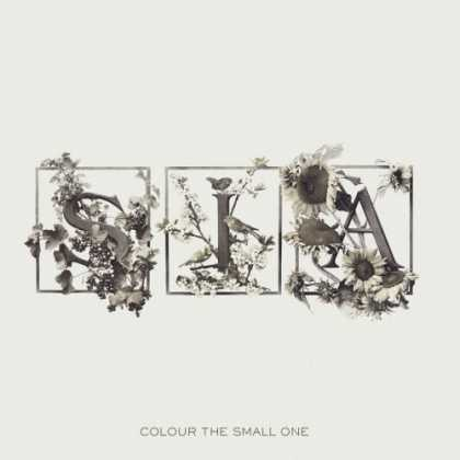 Bestselling Music (2006) - Colour the Small One by Sia