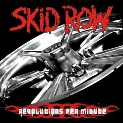 Bestselling Music (2006) - Revolutions Per Minute by Skid Row