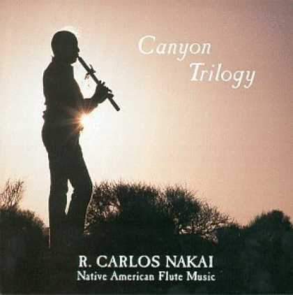 Bestselling Music (2006) - Canyon Trilogy: Native American Flute Music by R. Carlos Nakai