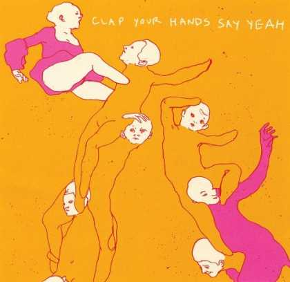 Bestselling Music (2006) - Clap Your Hands Say Yeah by Clap Your Hands Say Yeah