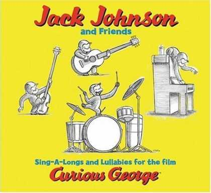 Bestselling Music (2006) - Sing-A-Longs & Lullabies for the Film Curious George (Jack Johnson) by Jack John