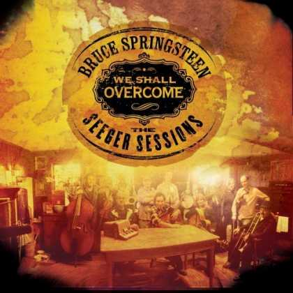 Bestselling Music (2006) - We Shall Overcome: The Seeger Sessions by Bruce Springsteen